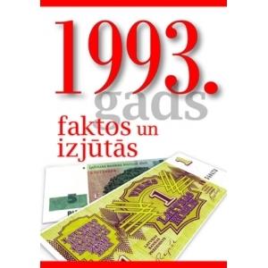 1993. GADS FAKTOS UN IZJŪTĀS